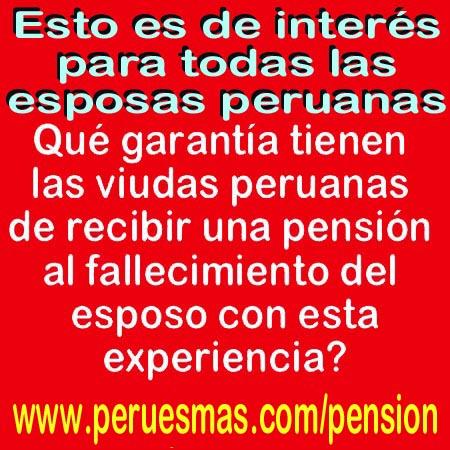Aduspe, viuda peruana no recibe pension mas de 25 agnos, ONP